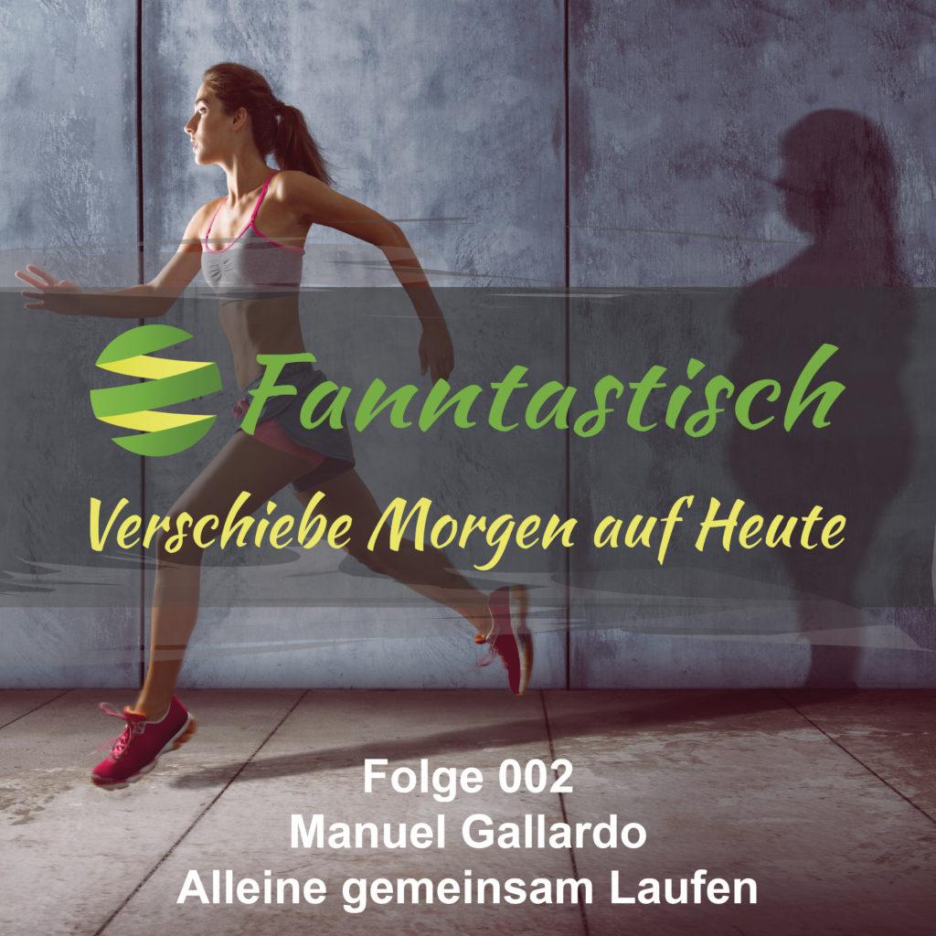 FANN002 - Manuel Gallardo - Alleine gemeinsam Laufen
