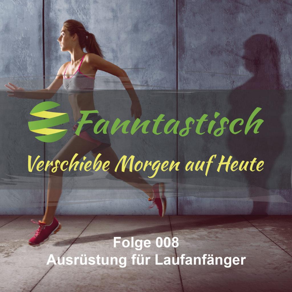 Podcast FANN008 - Ausrüstung für Laufanfänger
