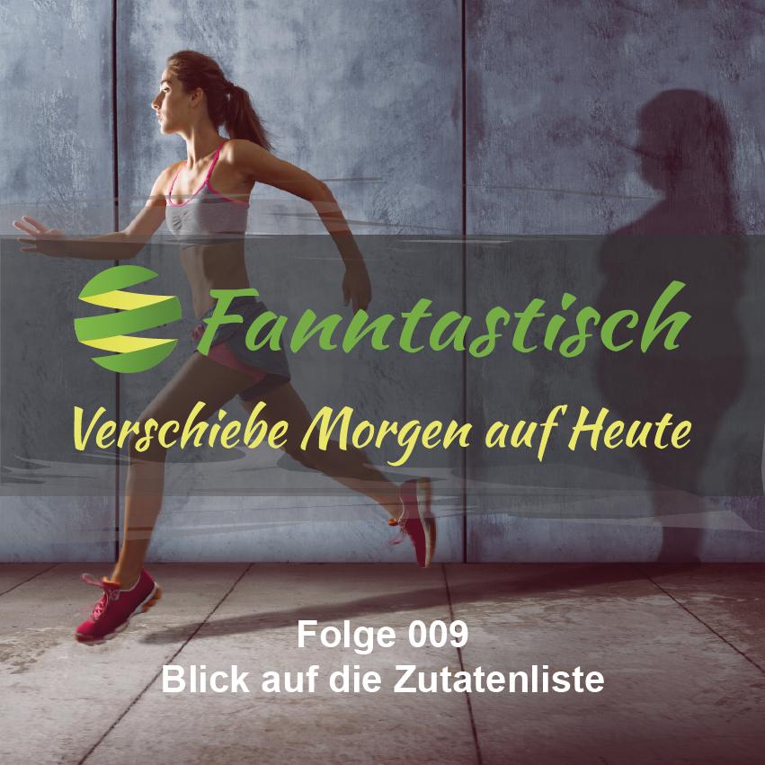 FANN009 - Blick auf die Zutatenliste - Fanntastisch Podcast